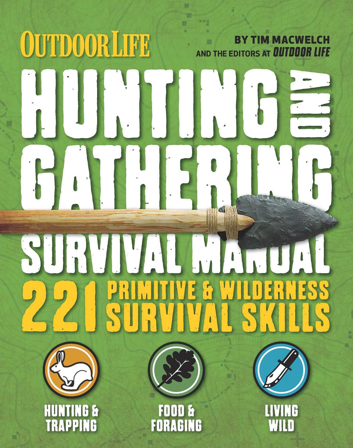 Book Cover Image (jpg): The Hunting & Gathering Survival Manual