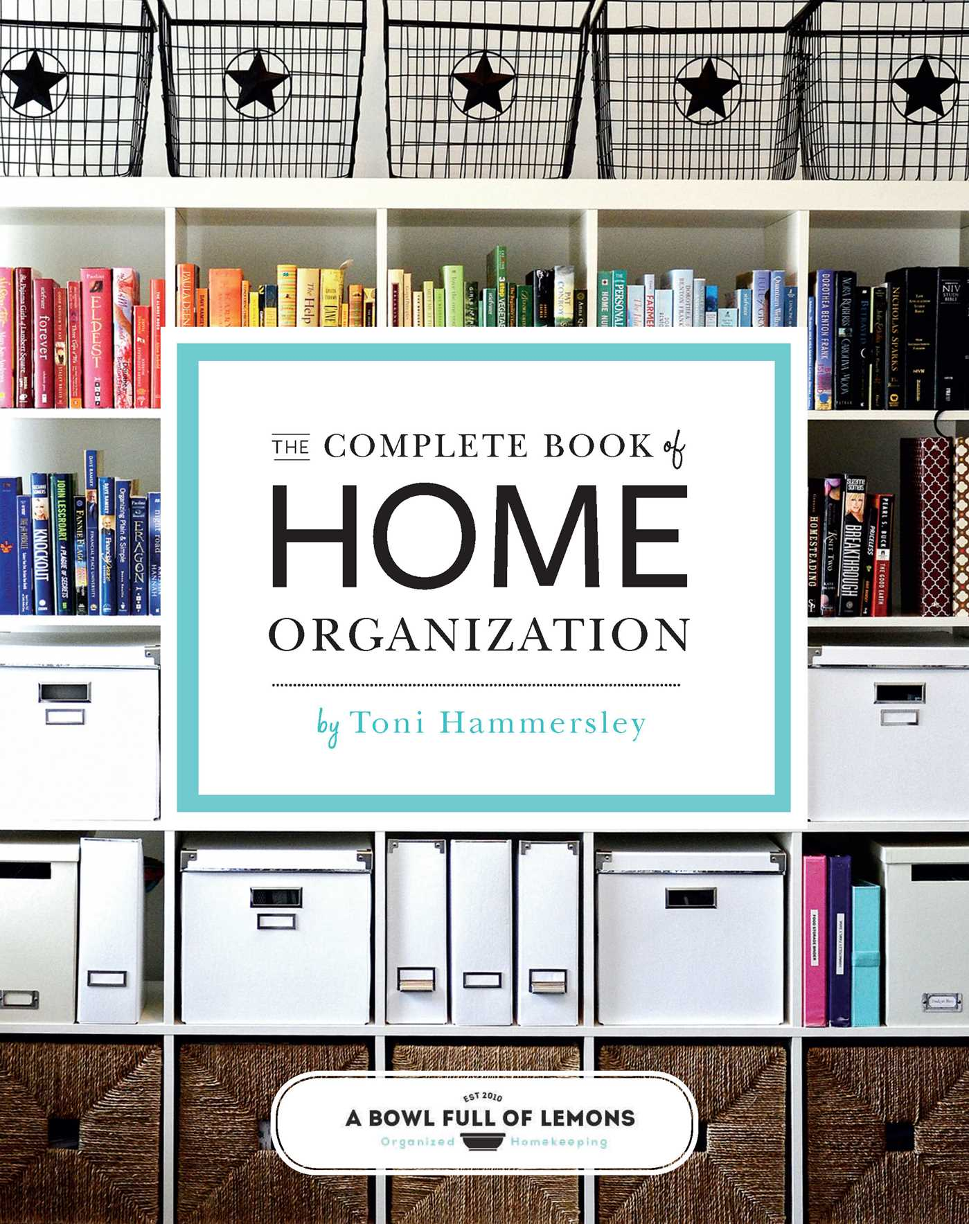 The Complete Book of Home Organization | Book by abowlfulloflemons ...