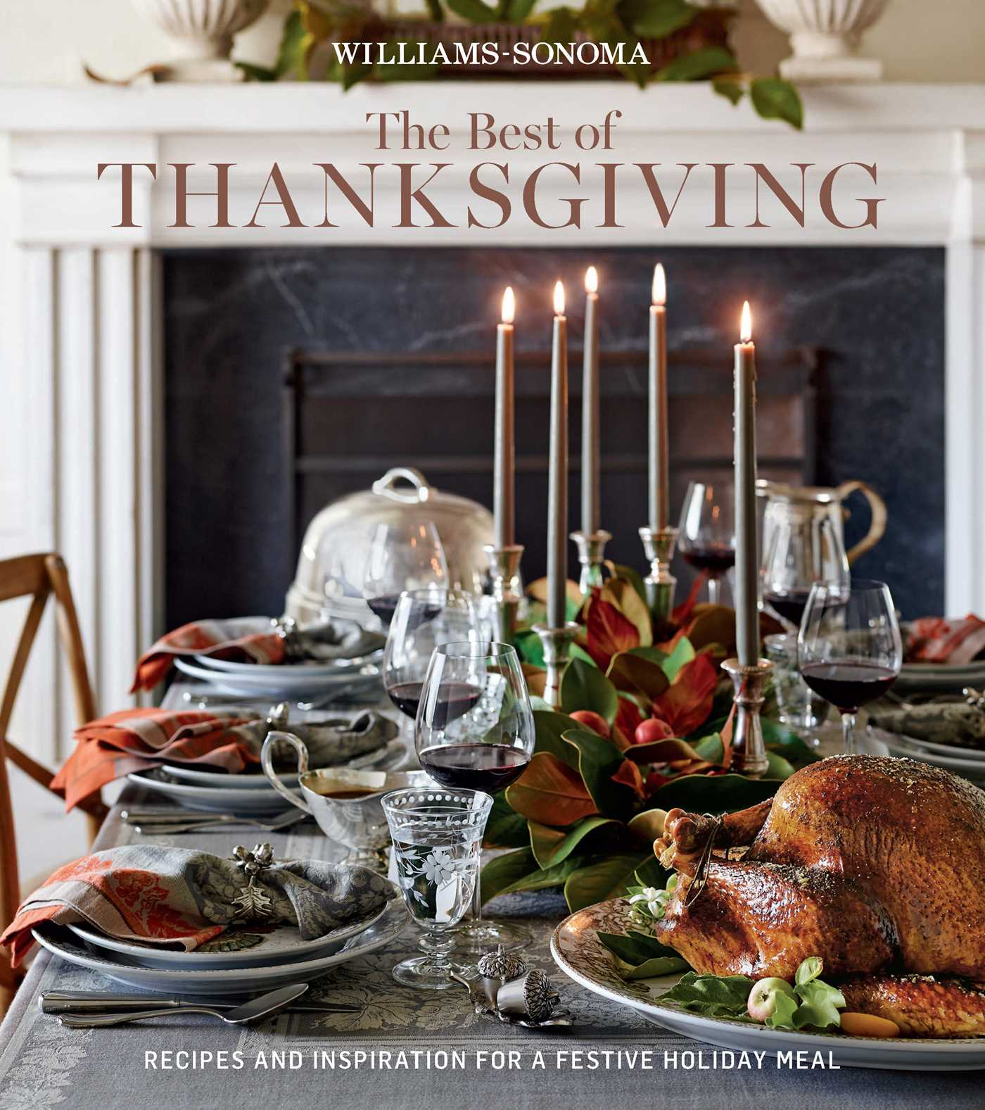 Williams Sonoma Christmas Table.The Best Of Thanksgiving Williams Sonoma Book By