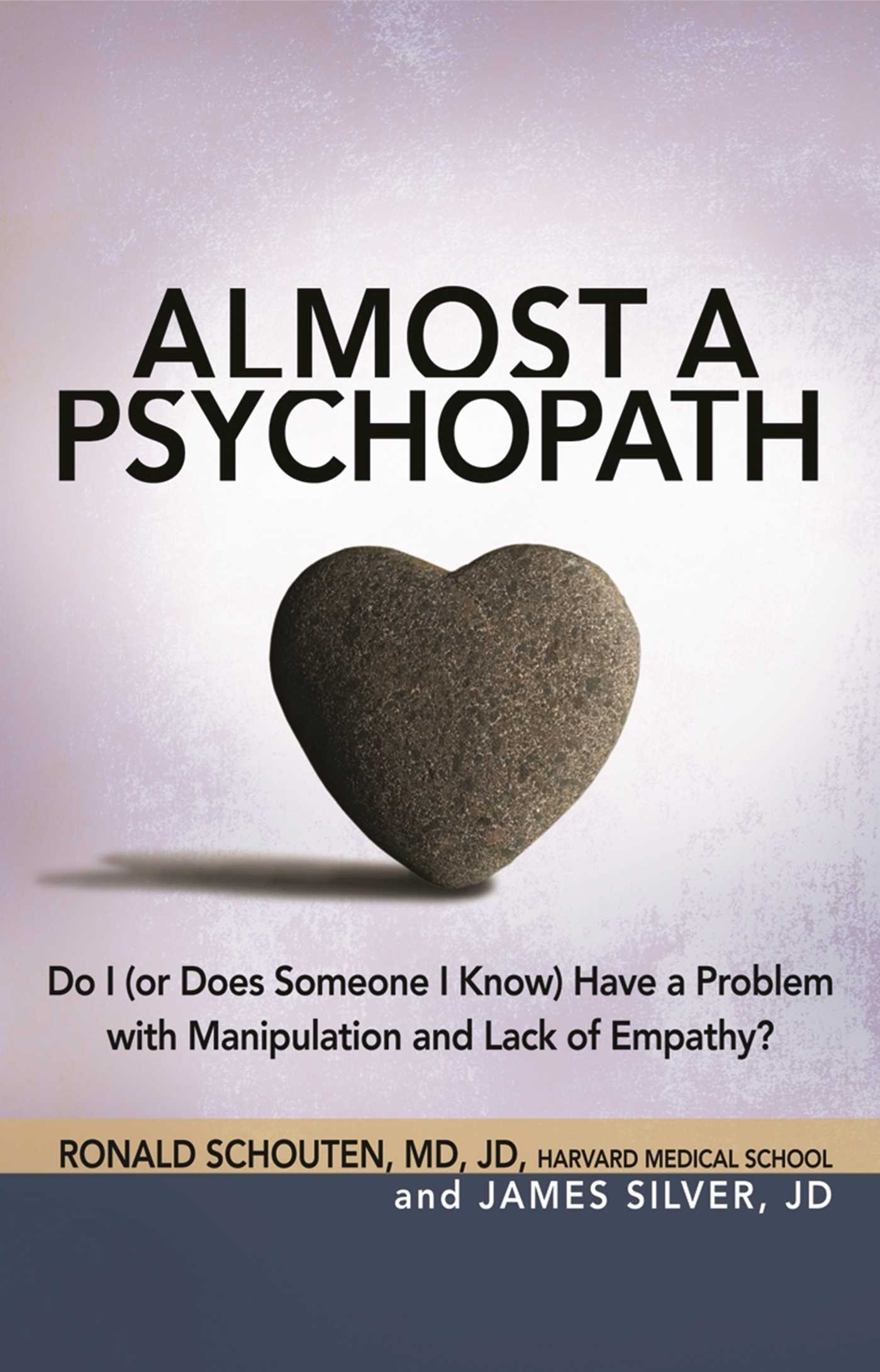 Almost a psychopath book by ronald schouten james silver almost a psychopath 9781616491024 hr fandeluxe Images