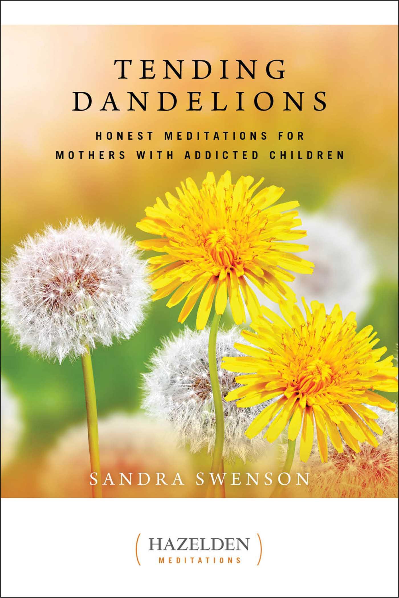 Tending dandelions 9781616497200 hr
