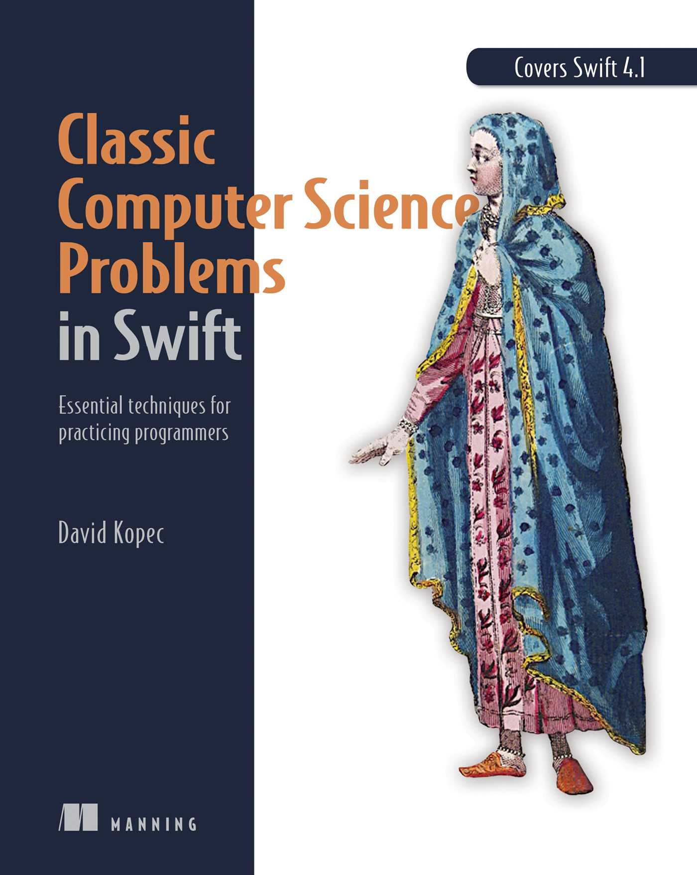 Classic Computer Science Problems In Swift Book By David Kopec Official Publisher Page Simon Schuster