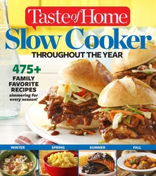 Taste of Home Slow Cooker Throughout the Year