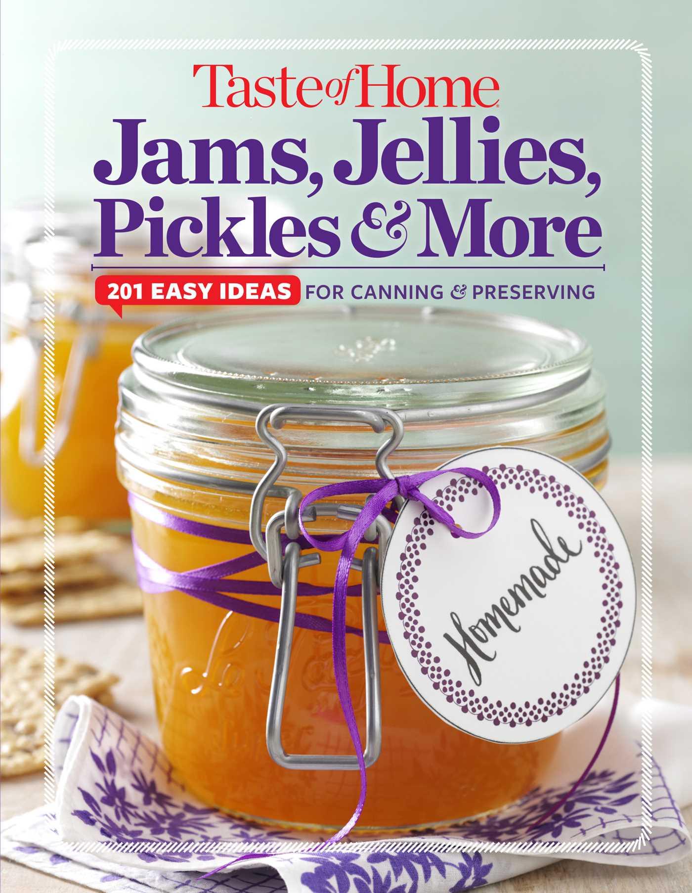 Taste of home jams jellies pickles more 9781617653667 hr