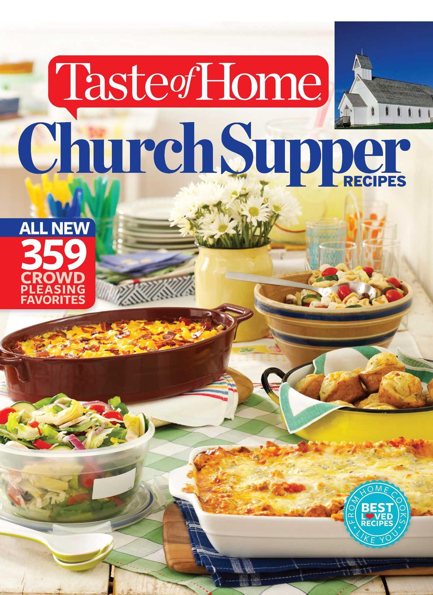 Taste of home church supper recipes book by taste of home taste of taste of home church suppers cookbook 9781617654121 hr forumfinder Gallery