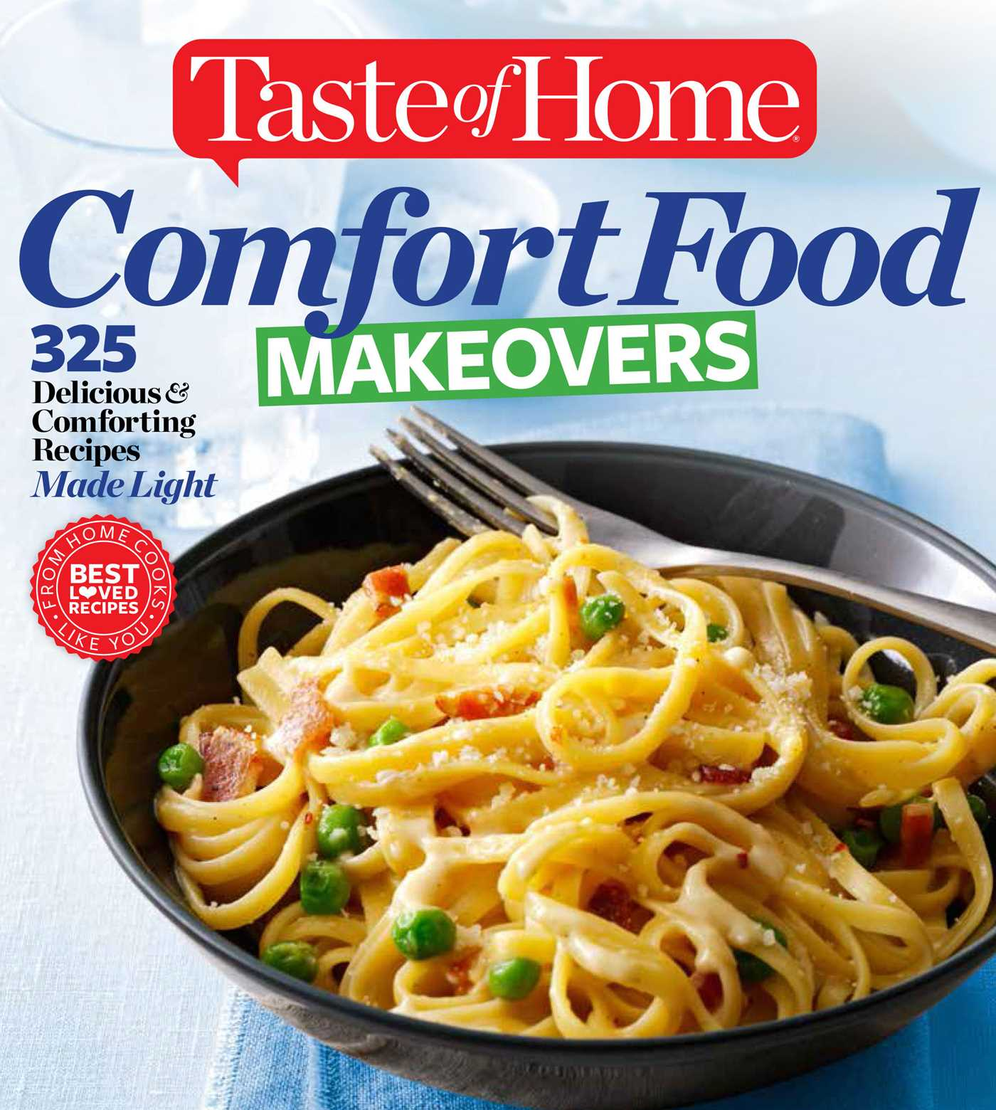 Taste of home comfort food makeovers book by taste of home taste taste of home comfort food makeovers 9781617654220 hr forumfinder Images