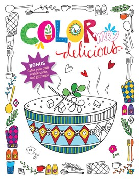 Color Me Delicious Adult Coloring Book Book By Editors At Reader S