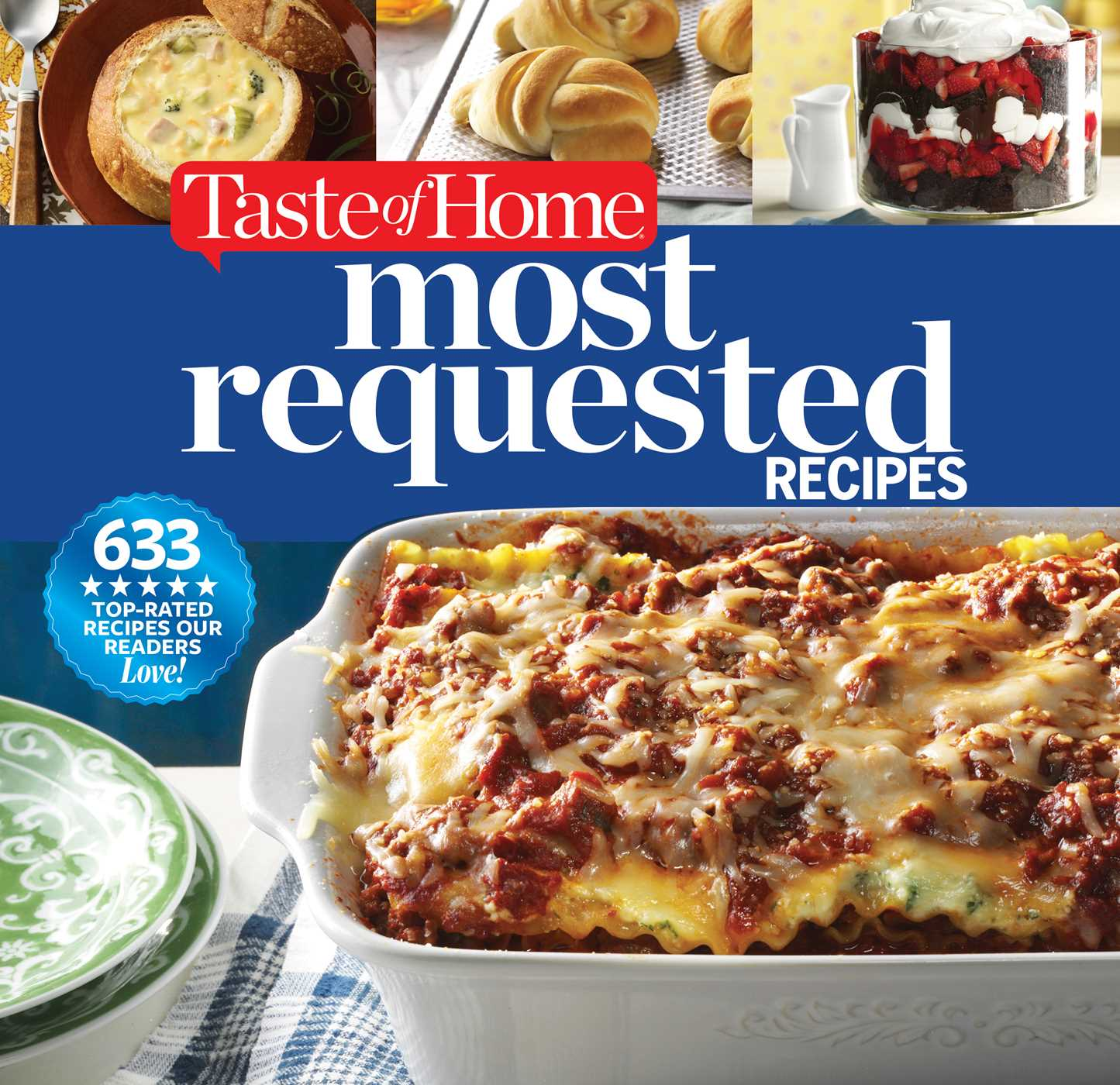 Taste Of Home Most Requested Recipes Book By Editors Of Taste Of Home Official Publisher Page Simon Schuster