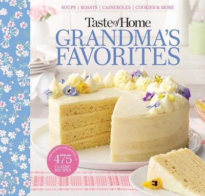 Taste of Home Grandma\'s Favorites | Book by Taste of Home ...