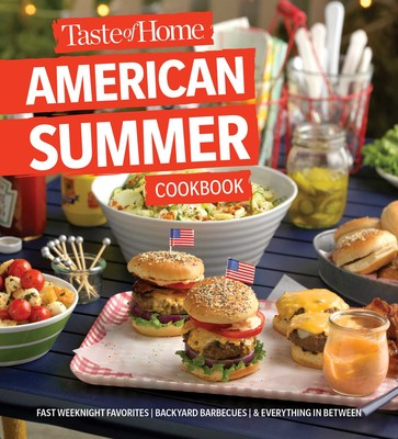 Taste Of Home American Summer Cookbook Book By Taste Of