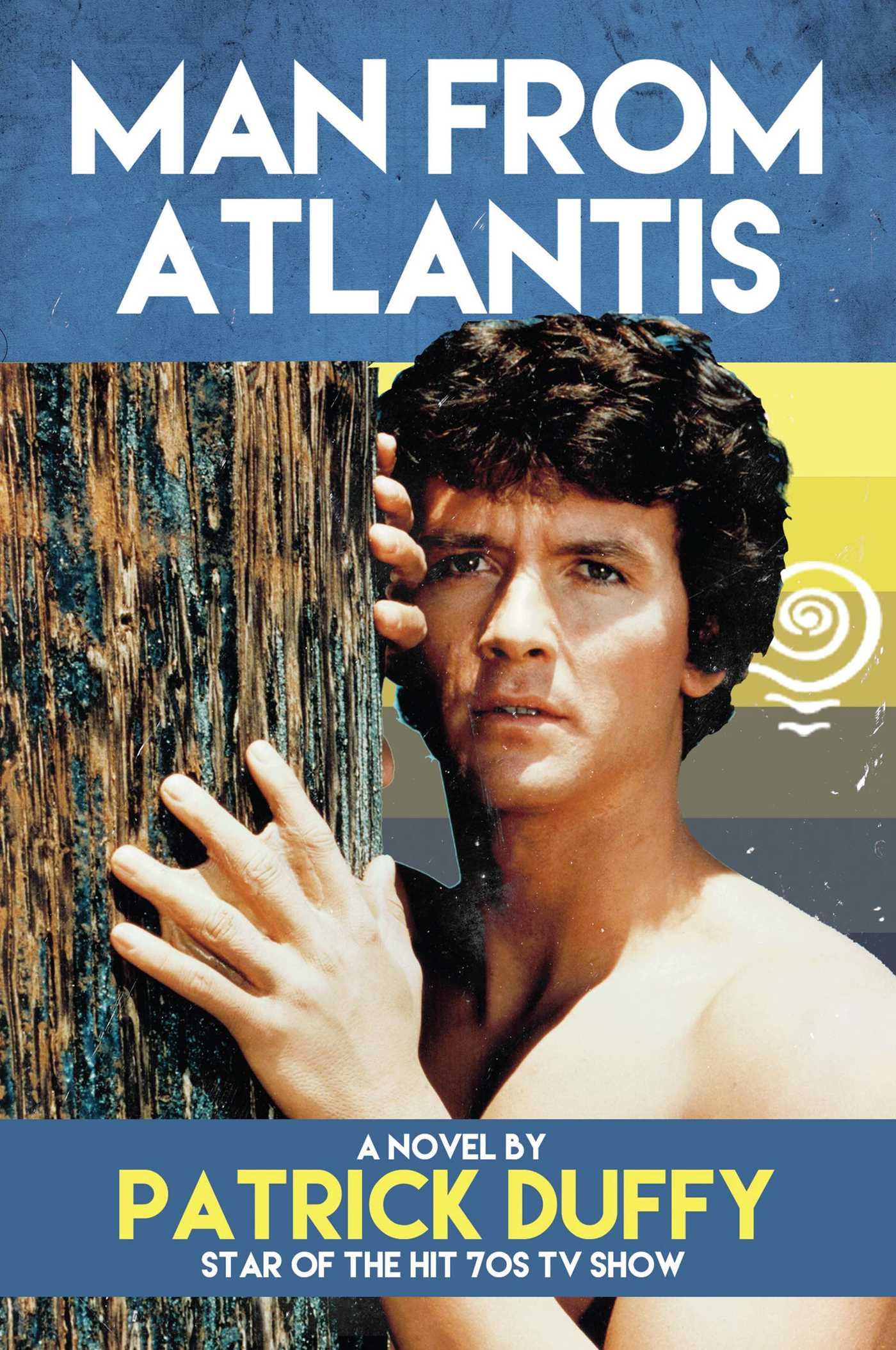 Book Cover Series Tv : Man from atlantis book by patrick duffy official