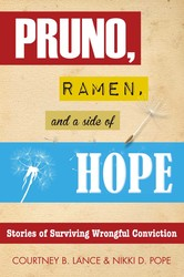 Pruno, Ramen, and a Side of Hope