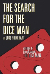 The Search for the Dice Man