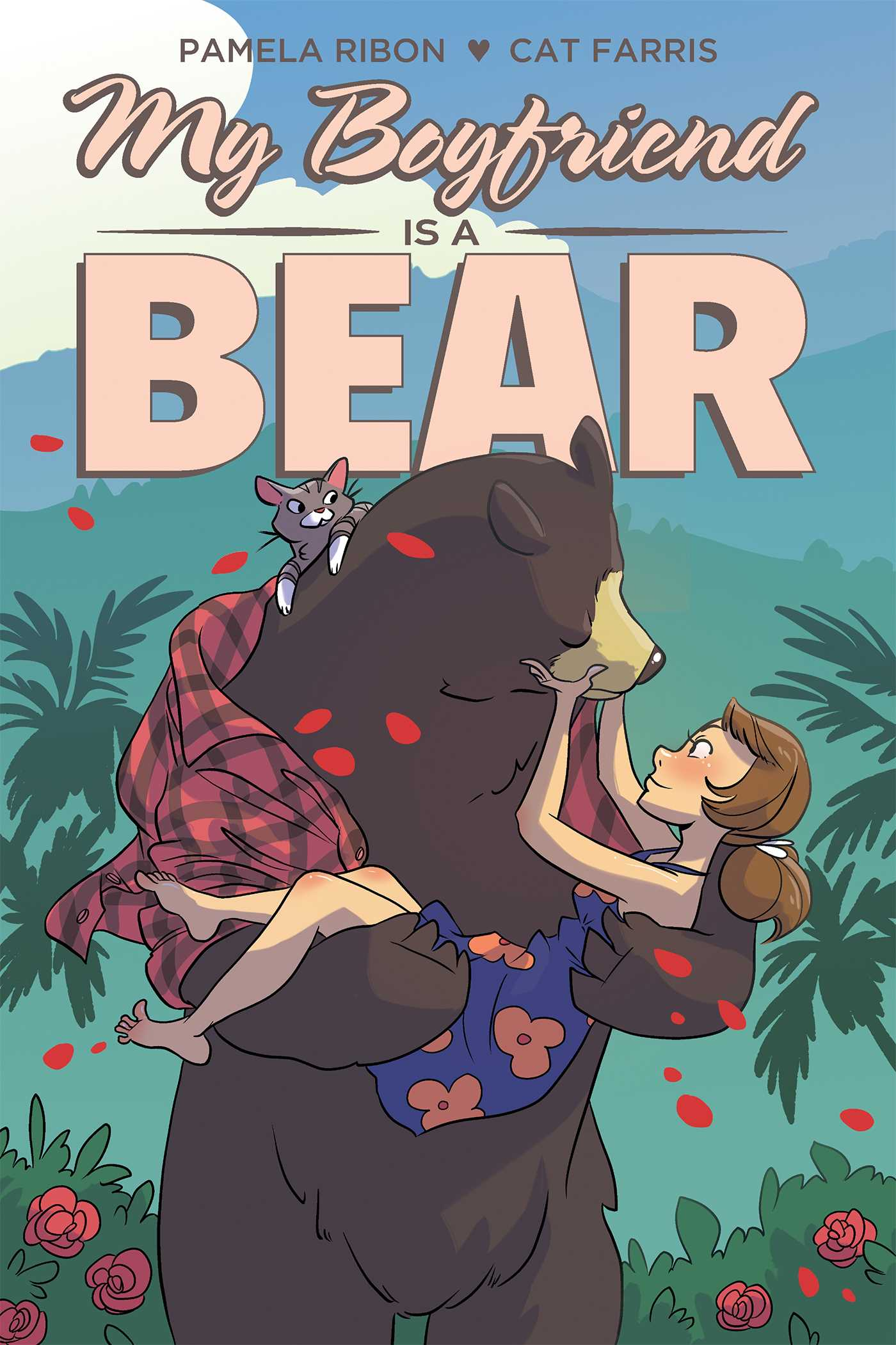 my boyfriend is a bear book by pamela ribon cat farris official