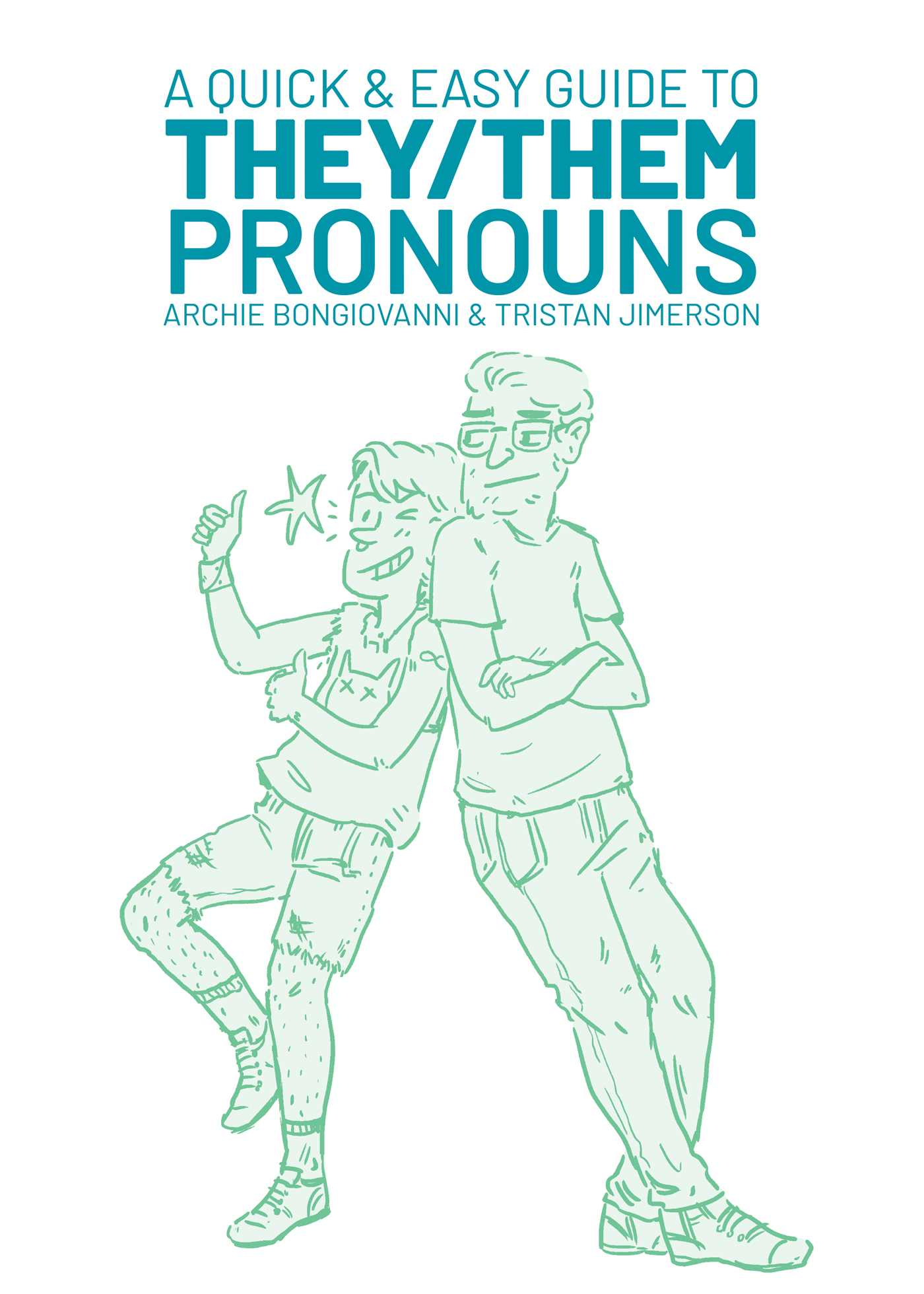 A quick easy guide to they them pronouns 9781620104996 hr