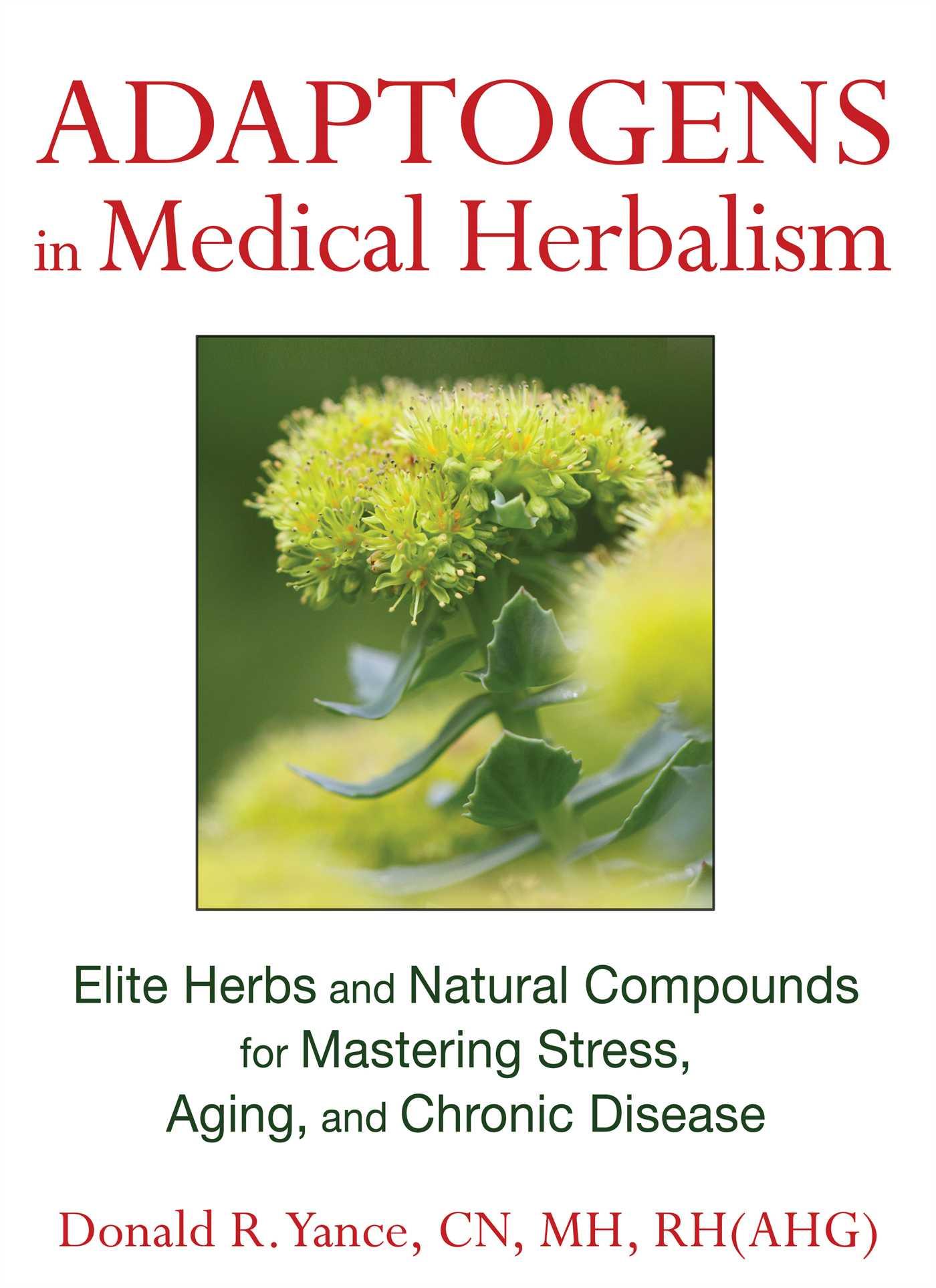 Adaptogens in medical herbalism 9781620551004 hr