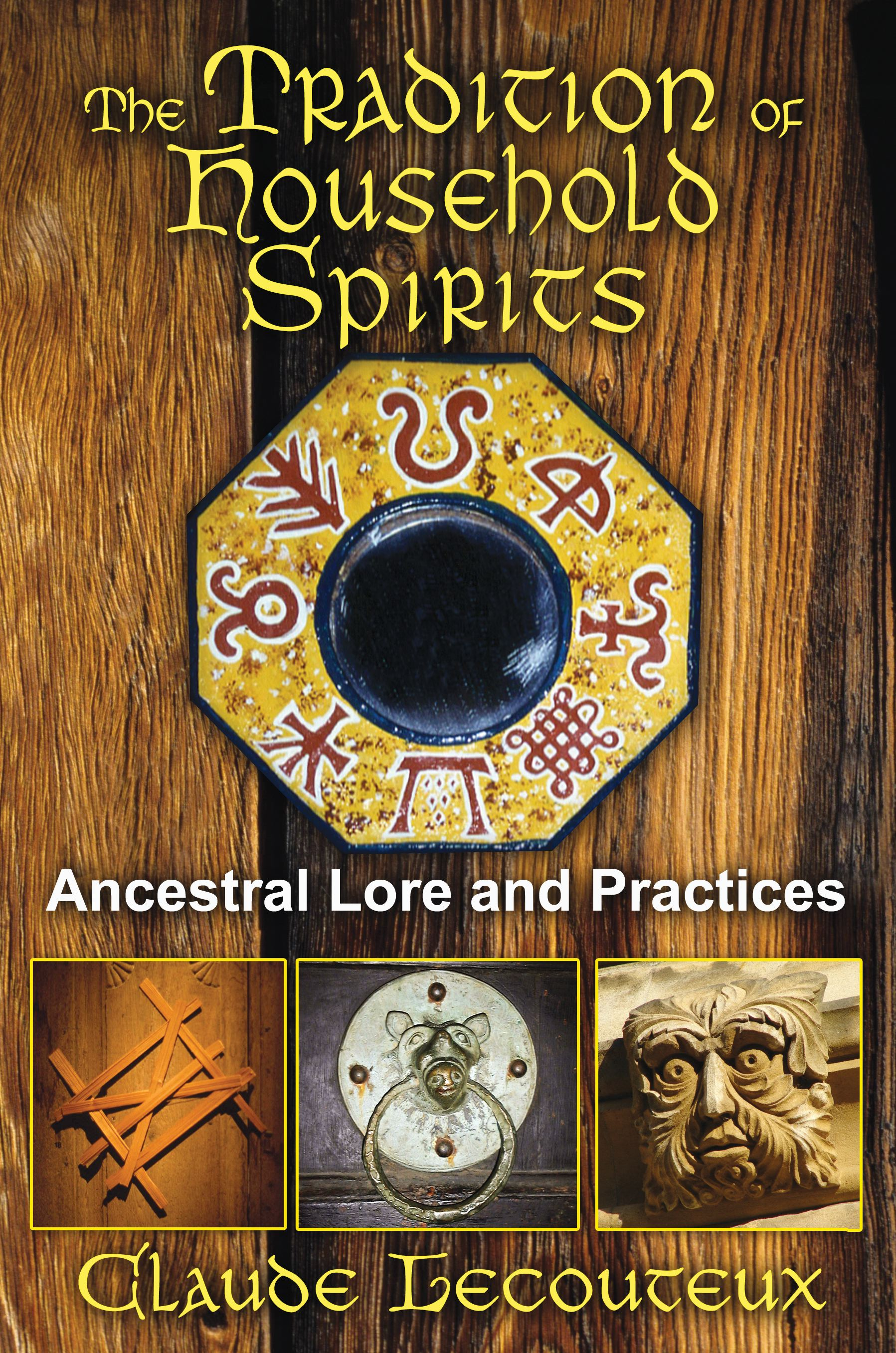 The tradition of household spirits 9781620551059 hr