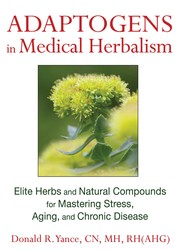 Adaptogens in medical herbalism 9781620551318