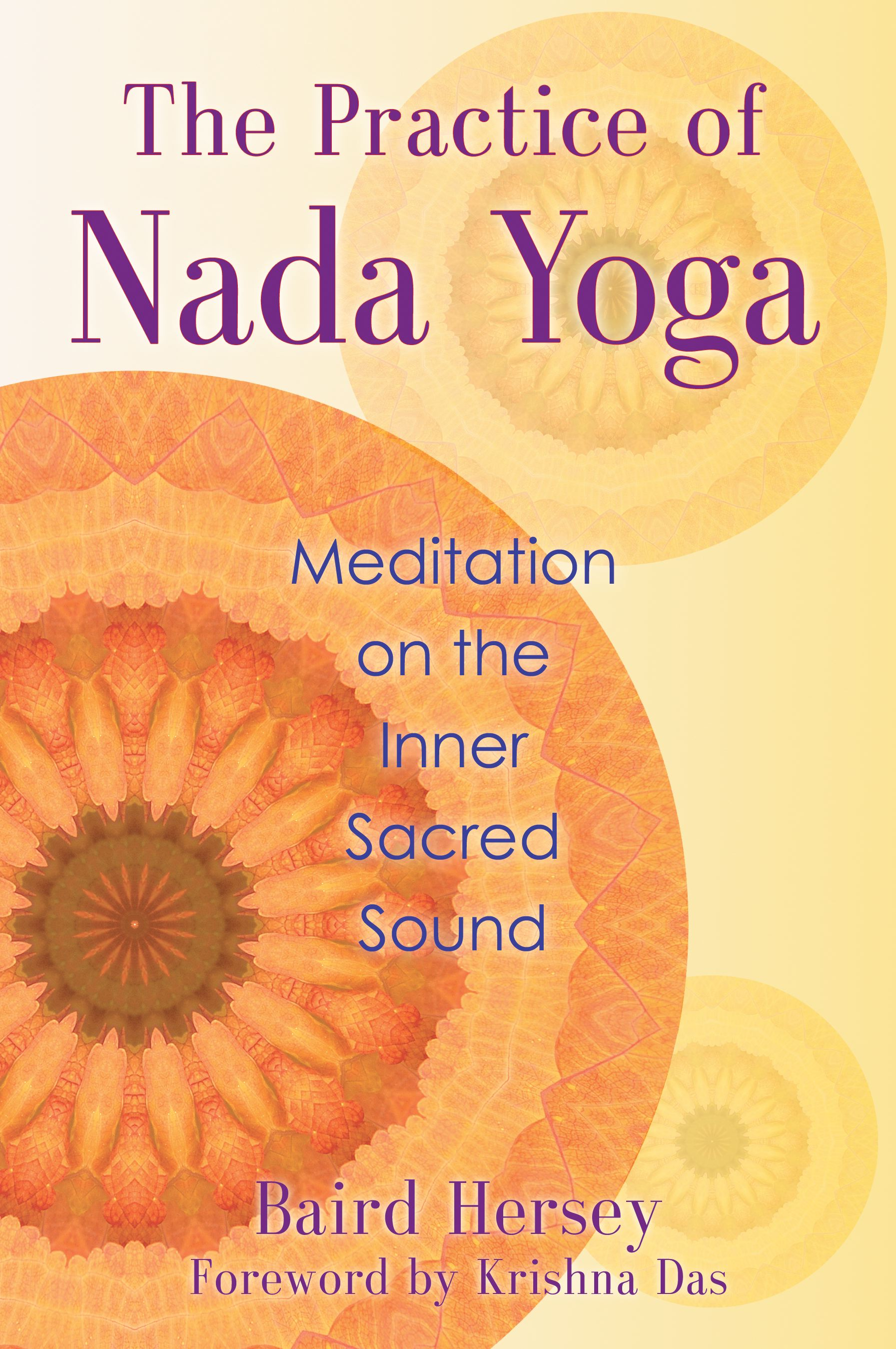 Book Cover Image (jpg): The Practice of Nada Yoga
