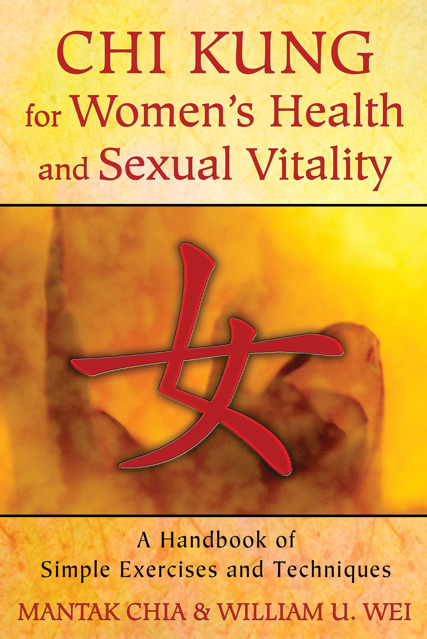 Chi kung for womens health and sexual vitality 9781620552254 hr