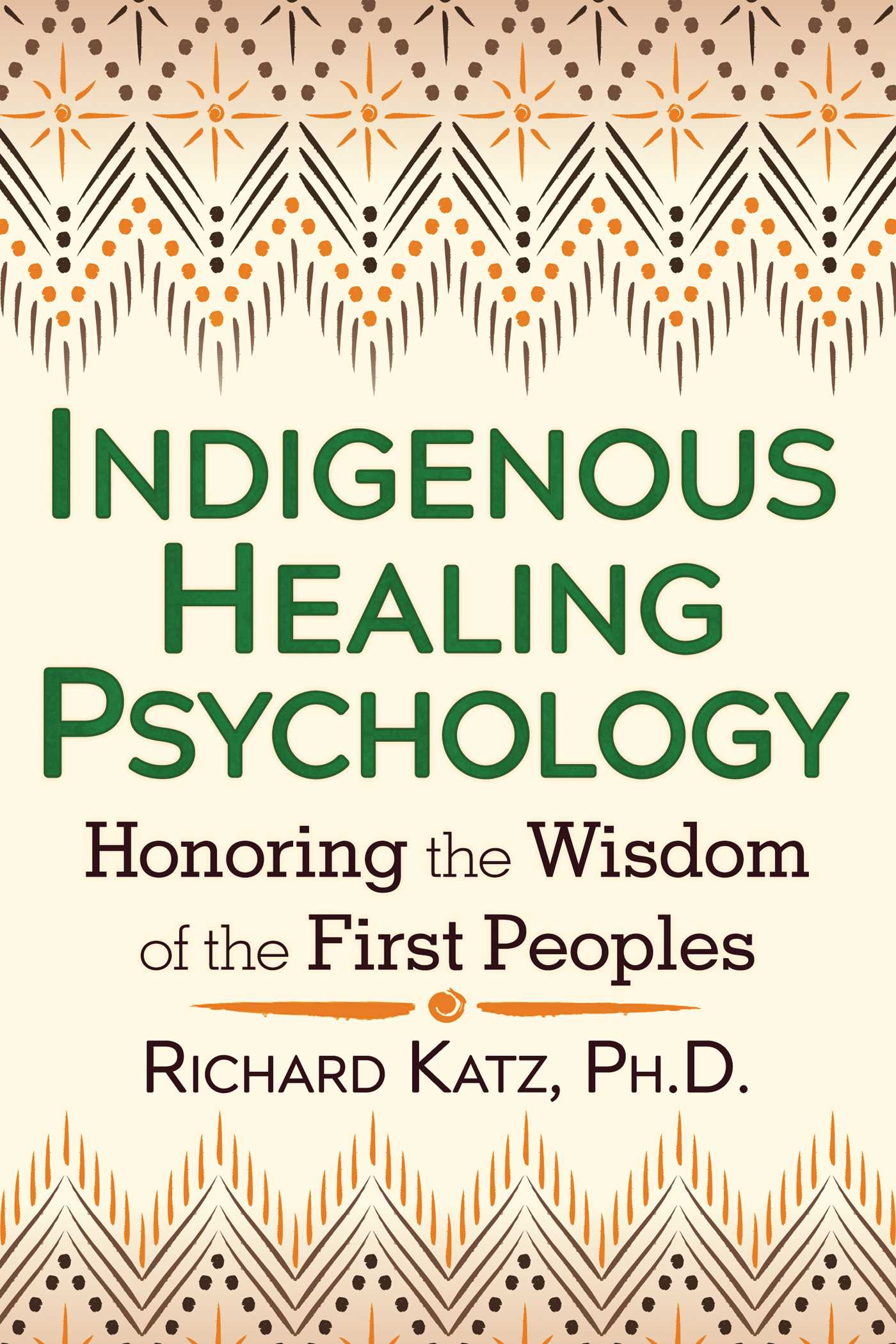 Indigenous healing psychology 9781620552674 hr