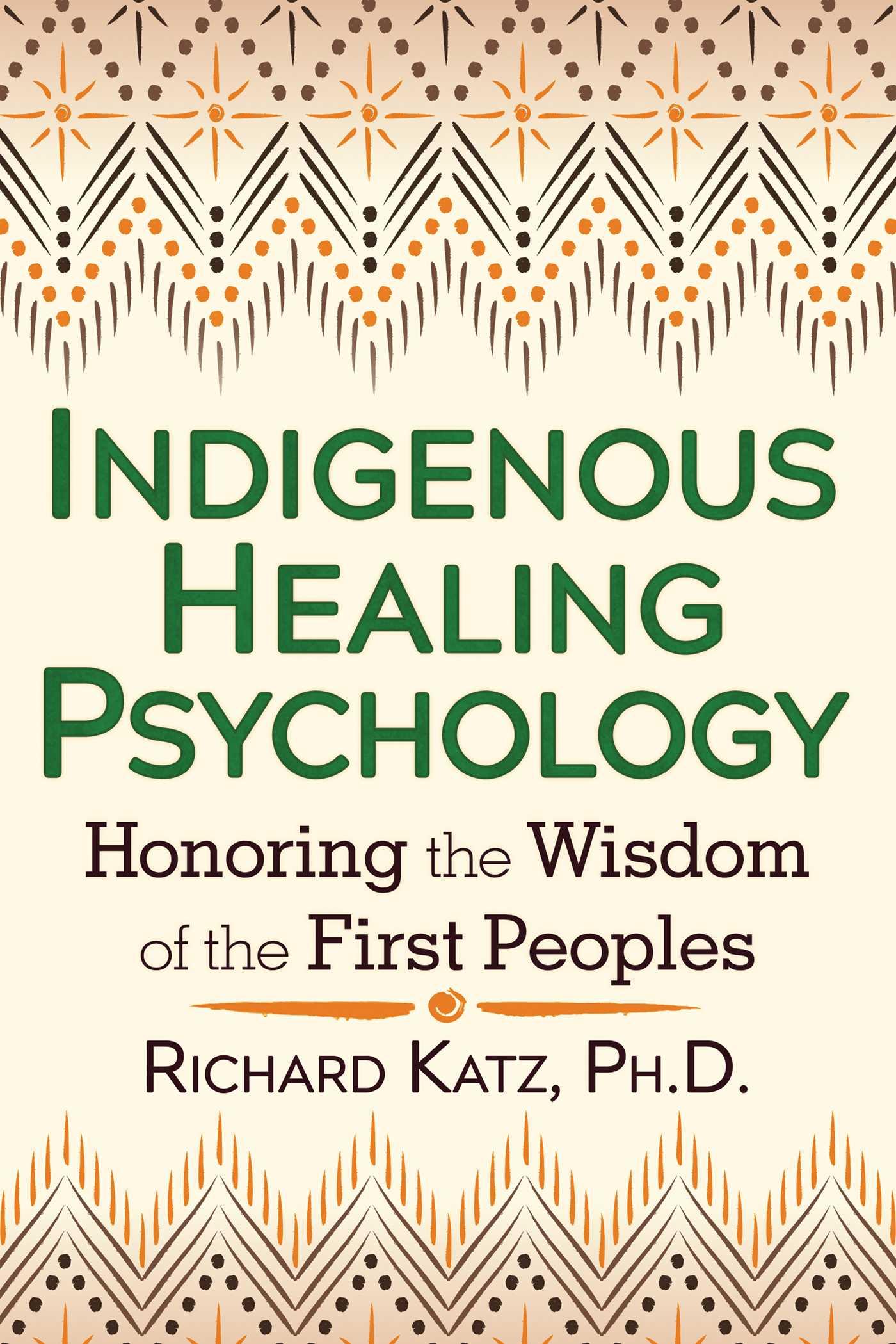 Indigenous healing psychology 9781620552681 hr