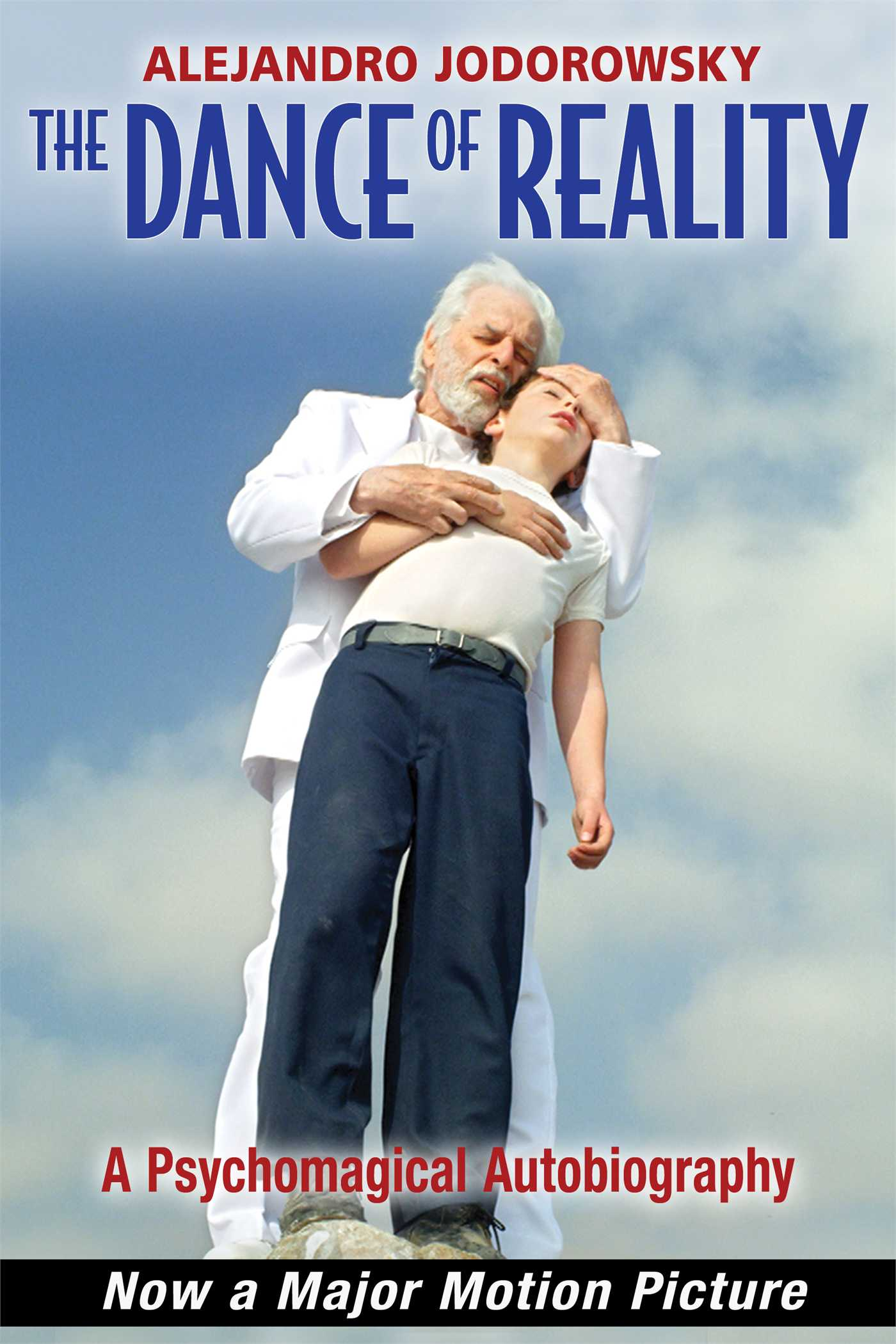 The dance of reality book by alejandro jodorowsky official the dance of reality 9781620552810 hr fandeluxe Images
