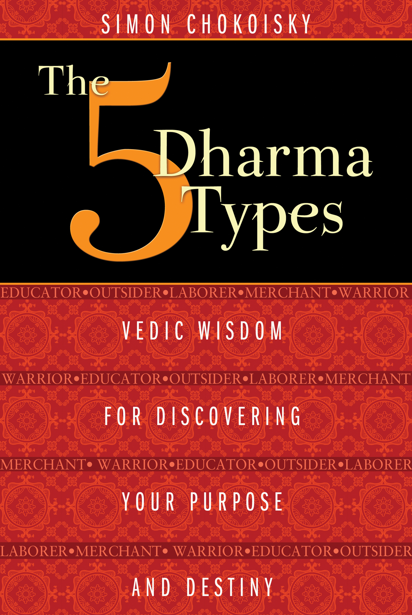 The five dharma types book by simon chokoisky official publisher the five dharma types 9781620552834 hr fandeluxe Gallery