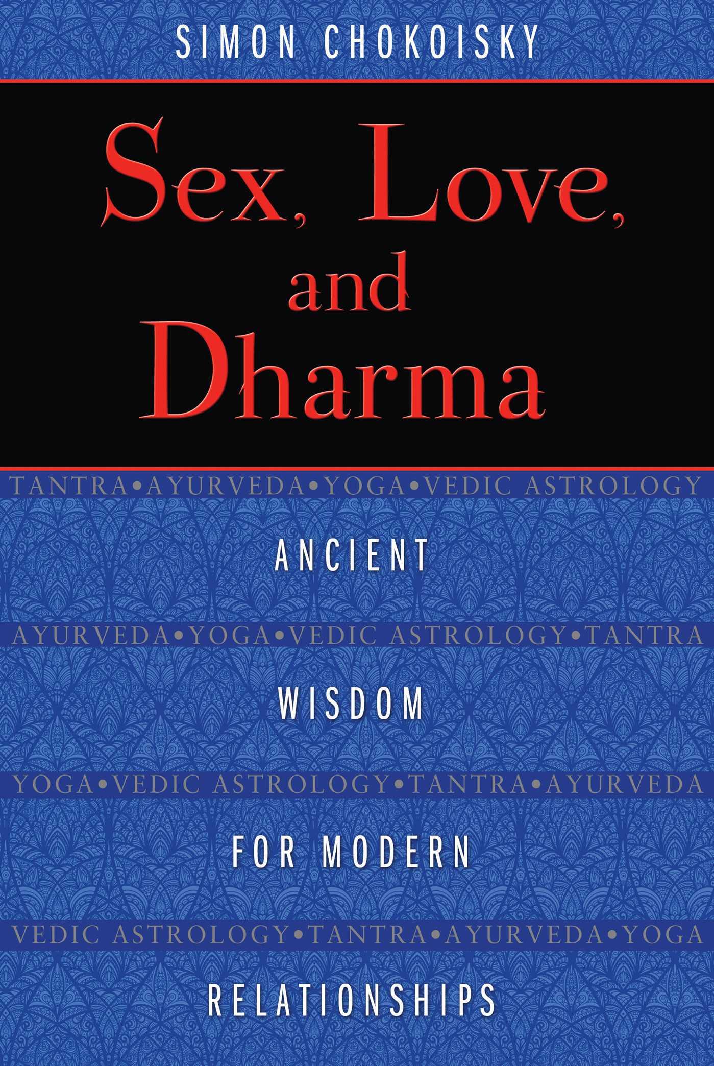 Sex love and dharma