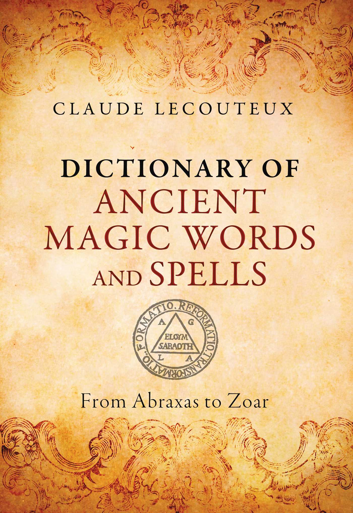 Dictionary Of Ancient Magic Words And Spells Book By Claude
