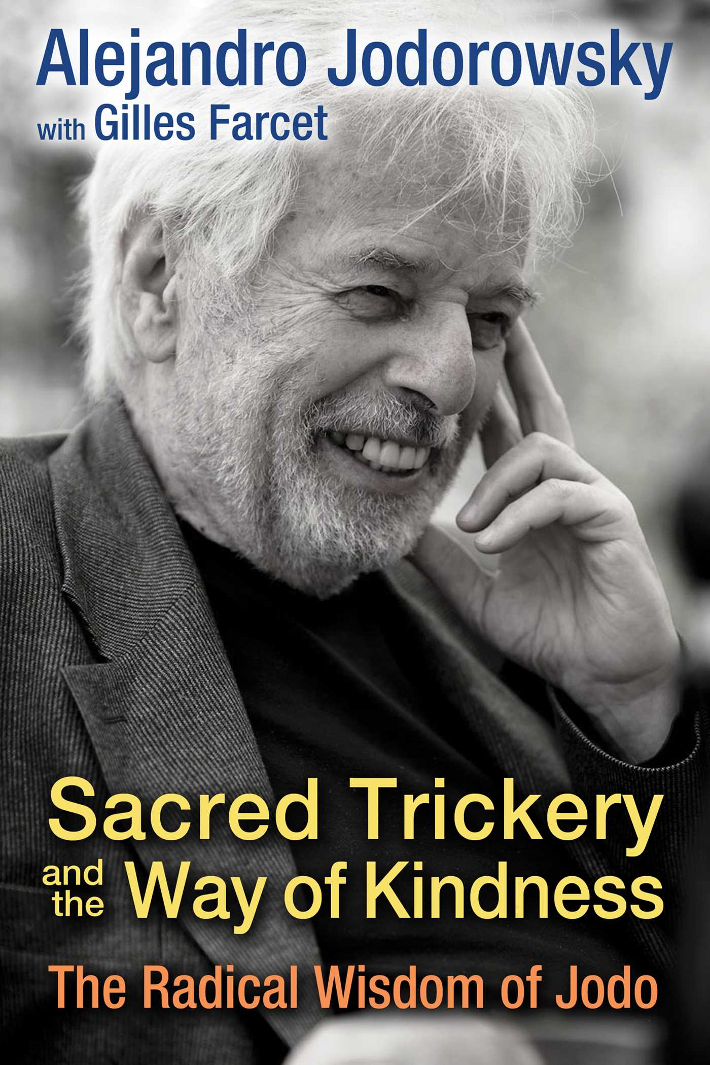 Sacred trickery and the way of kindness 9781620554609 hr