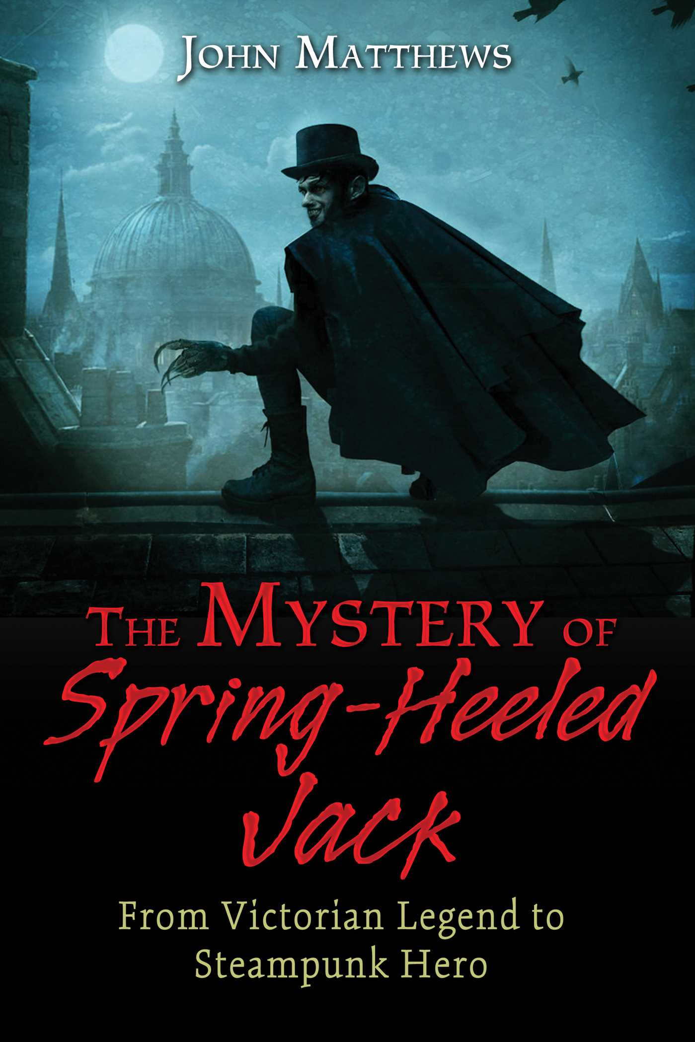 The mystery of spring heeled jack 9781620554968 hr