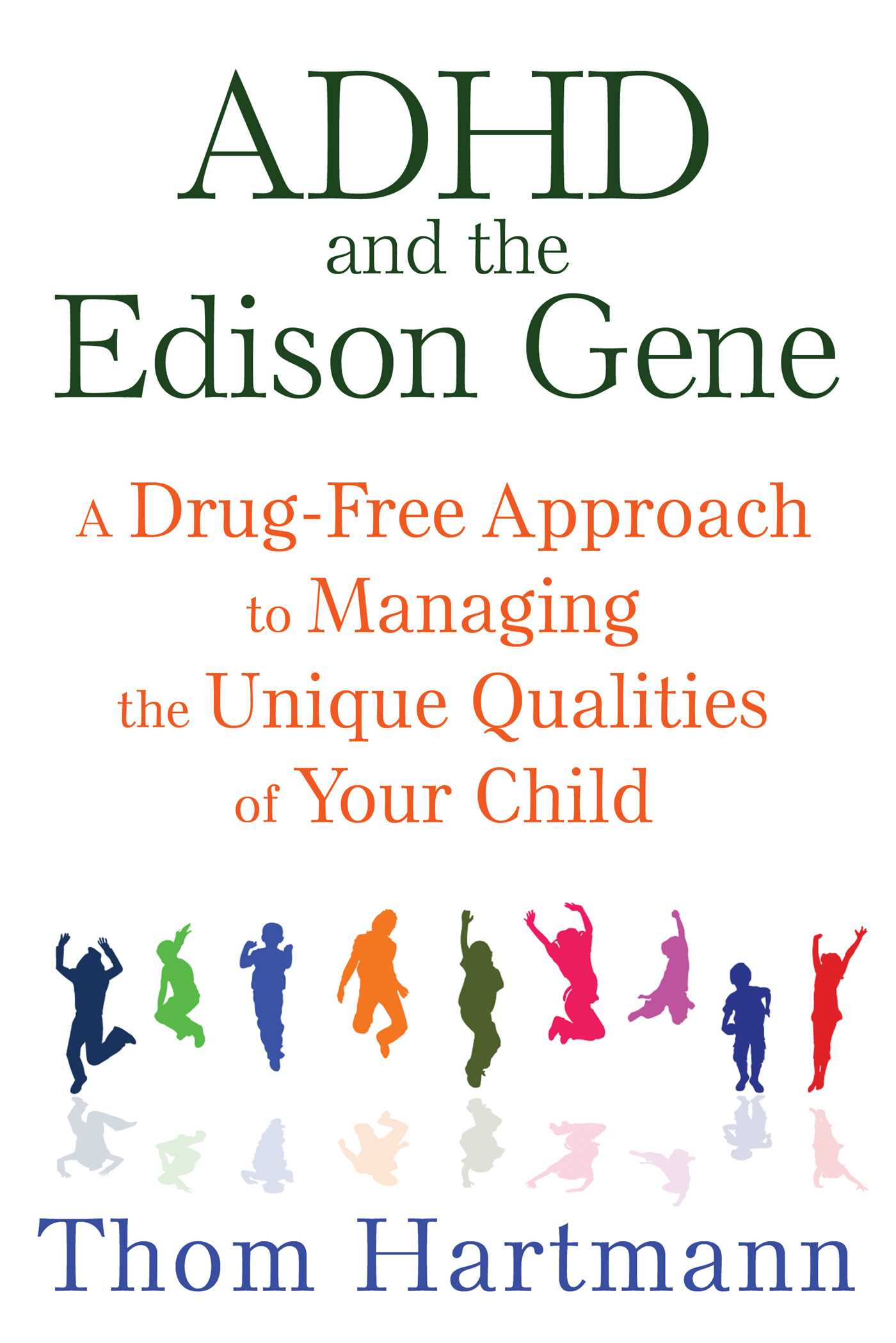 Adhd and the edison gene book by thom hartmann official adhd and the edison gene 9781620555064 hr fandeluxe Images