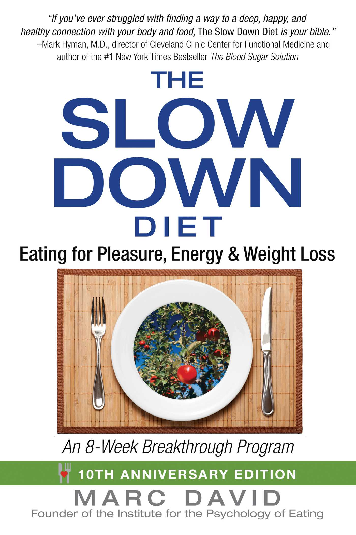 The Slow Down Diet | Book by Marc David | Official ...