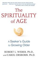 The spirituality of age 9781620555125