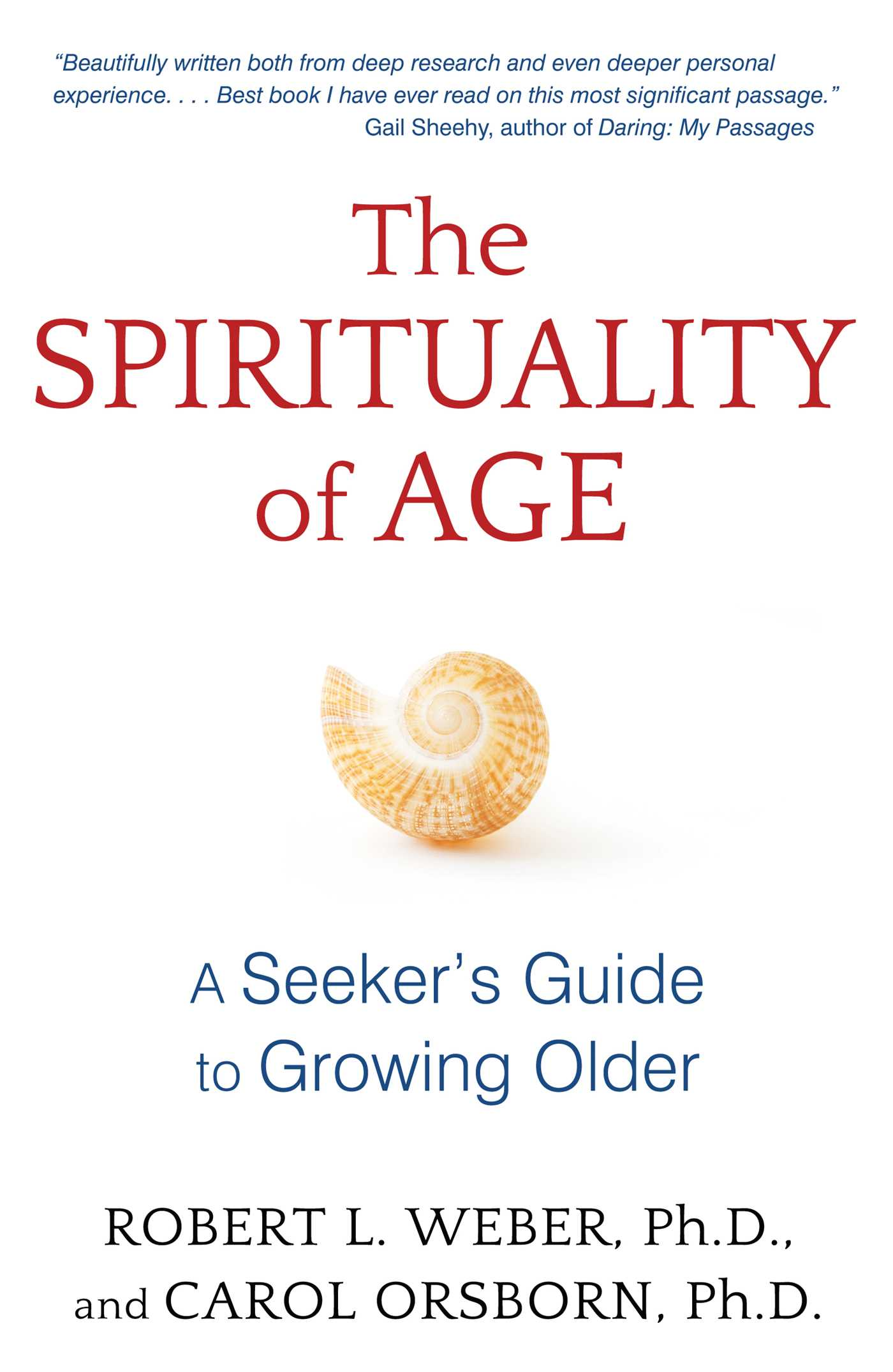 The spirituality of age 9781620555125 hr