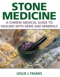 Buy Stone Medicine: A Chinese Medical Guide to Healing with Gems and Minerals