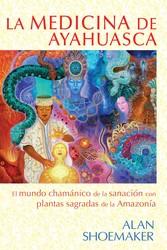 La medicina de ayahuasca