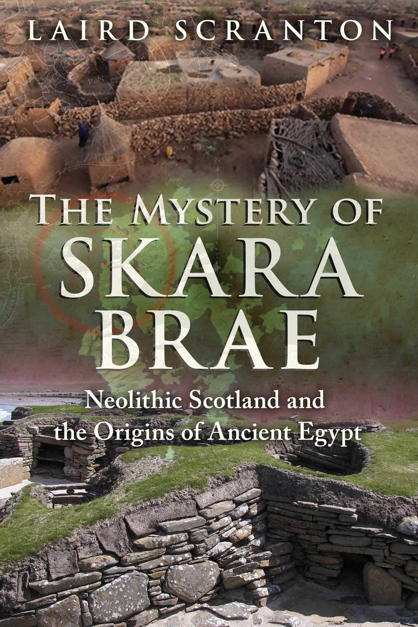 The Mystery Of Skara Brae Book By Laird Scranton Official
