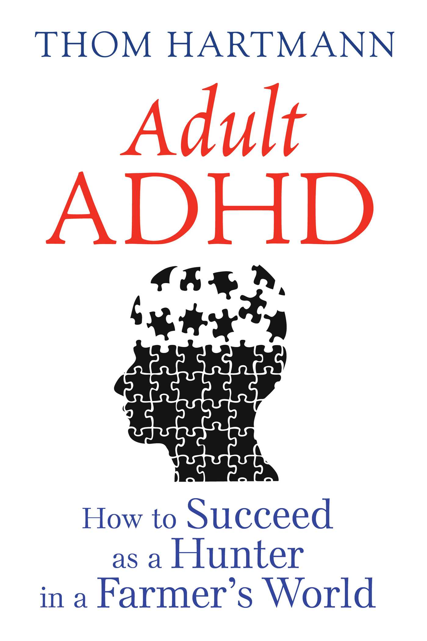 Adult adhd book by thom hartmann official publisher page simon adult adhd 9781620555750 hr fandeluxe Images
