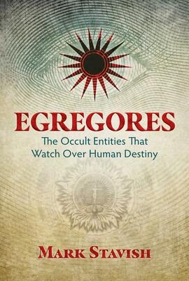 Egregores eBook by Mark Stavish, James Wasserman | Official