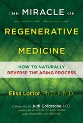 The miracle of regenerative medicine 9781620556047