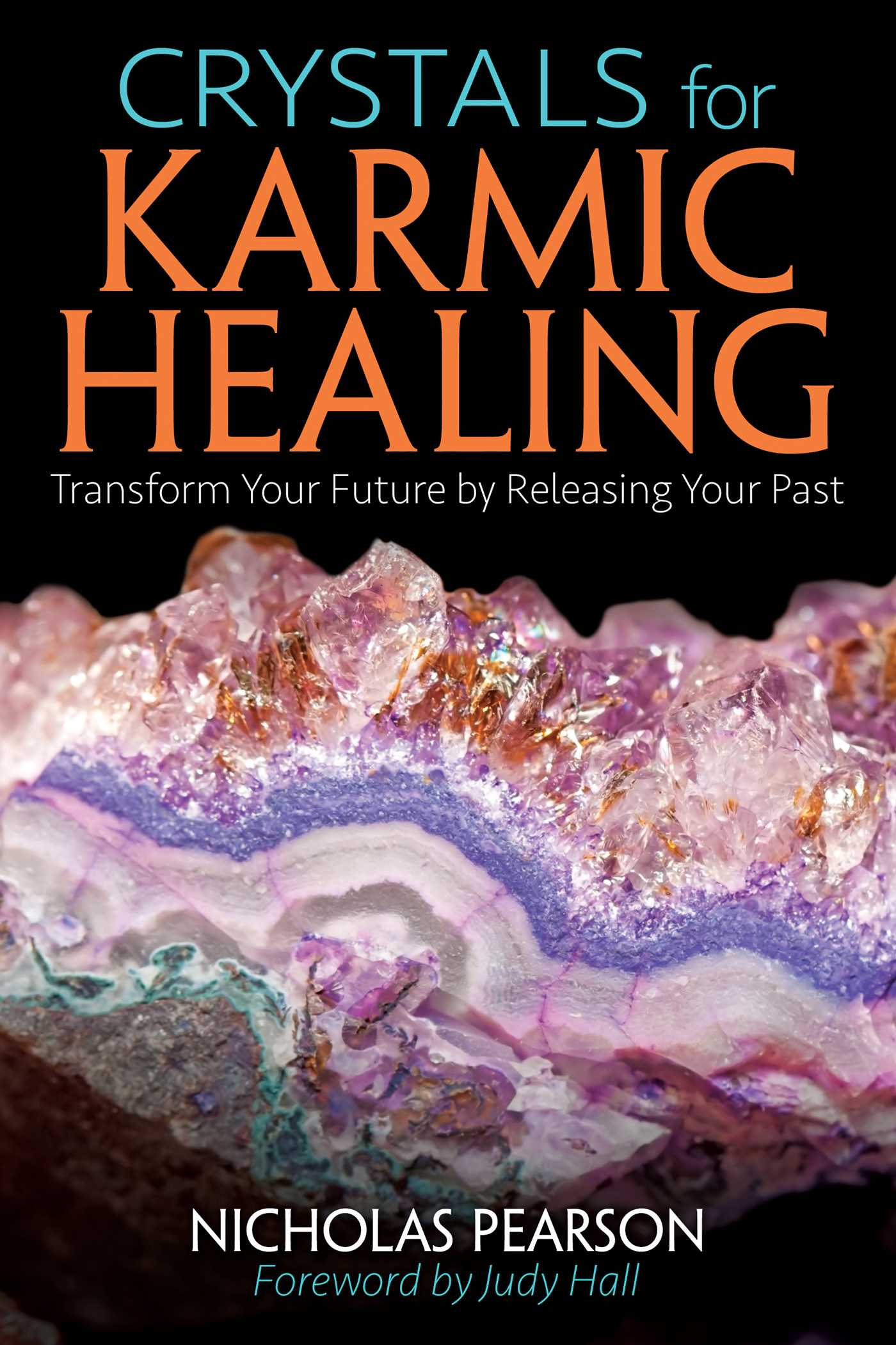 Crystals for karmic healing book by nicholas pearson judy hall crystals for karmic healing 9781620556184 hr fandeluxe Image collections