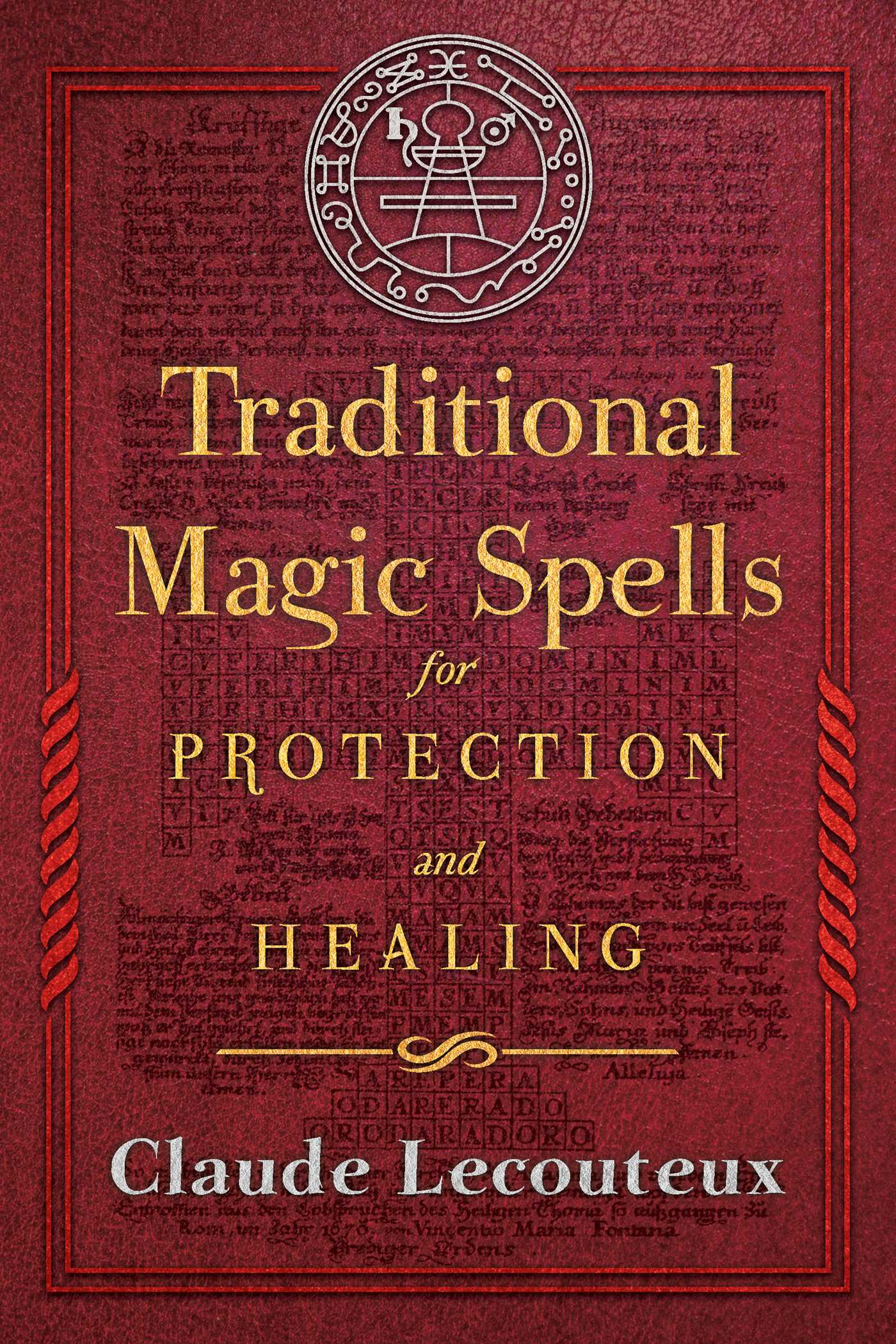 Traditional magic spells for protection and healing 9781620556214 hr