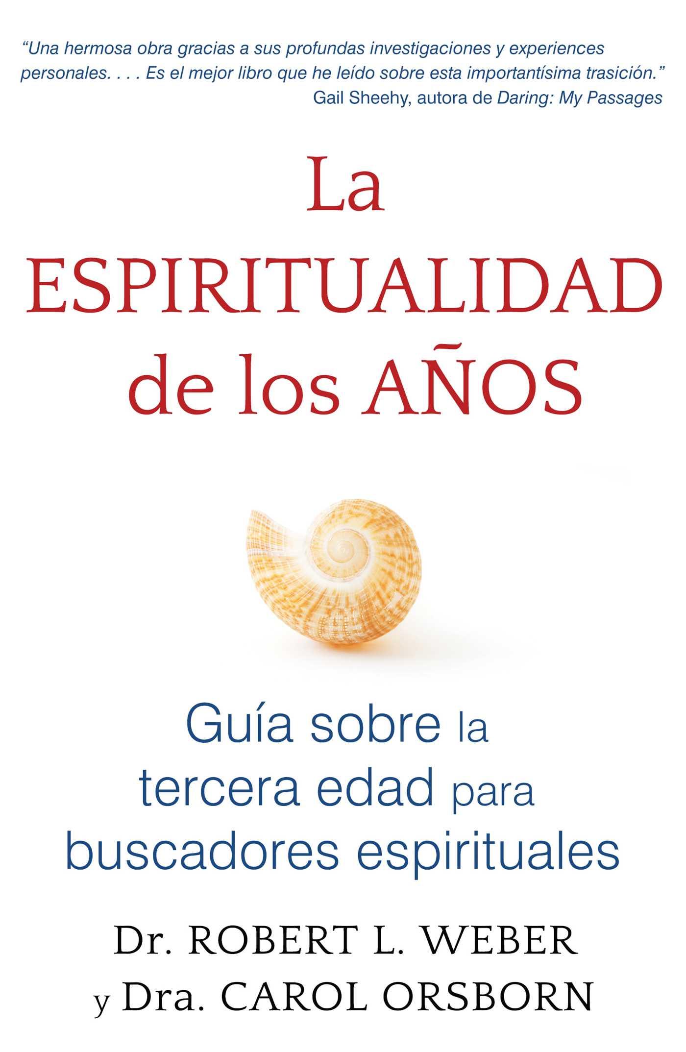 La espiritualidad de los anos 9781620556276 hr