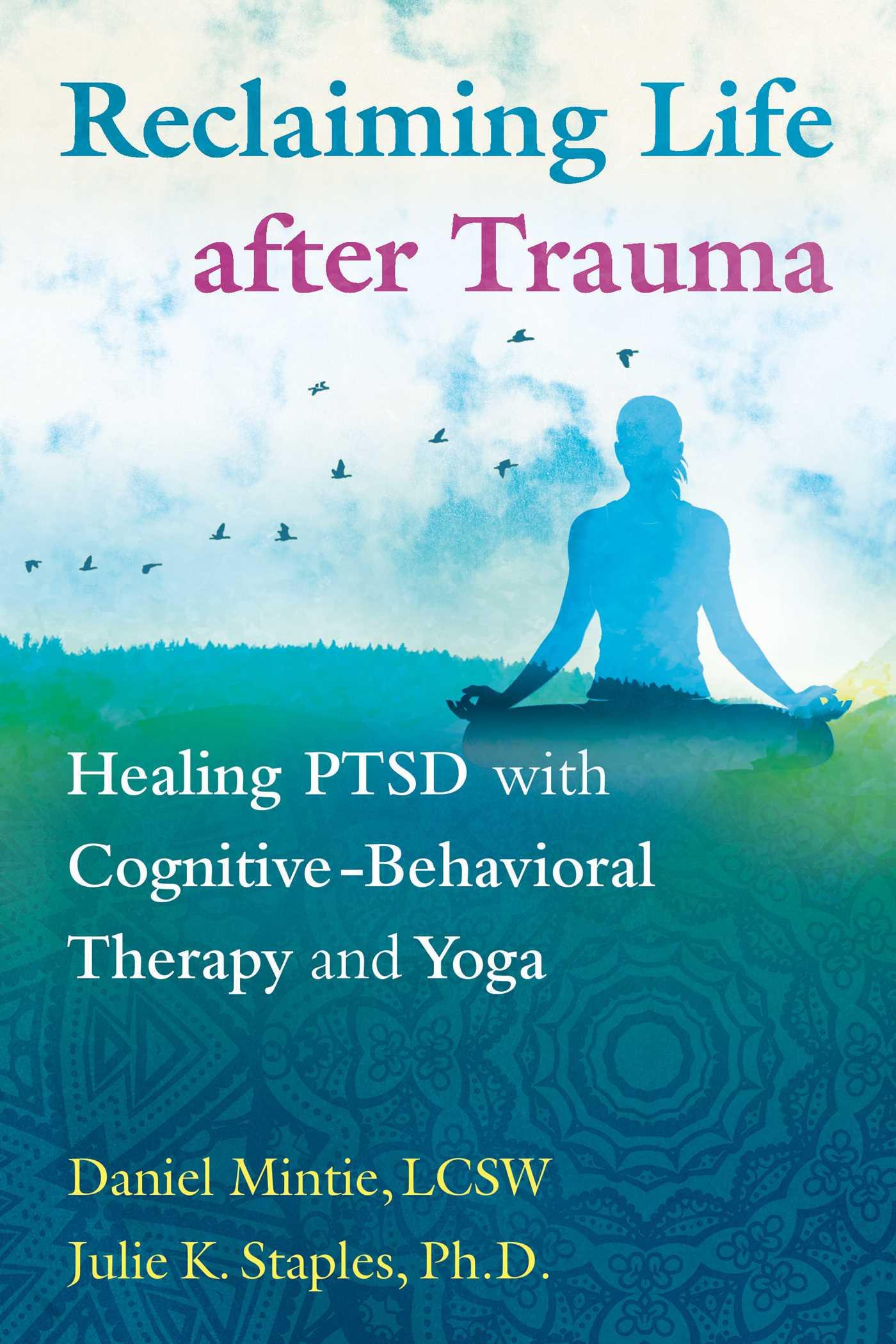 Reclaiming life after trauma 9781620556344 hr