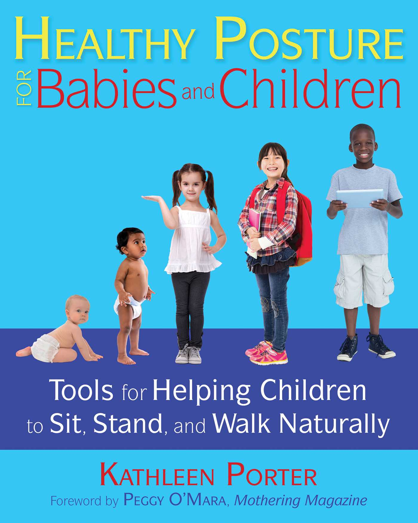 Healthy posture for babies and children 9781620556412 hr