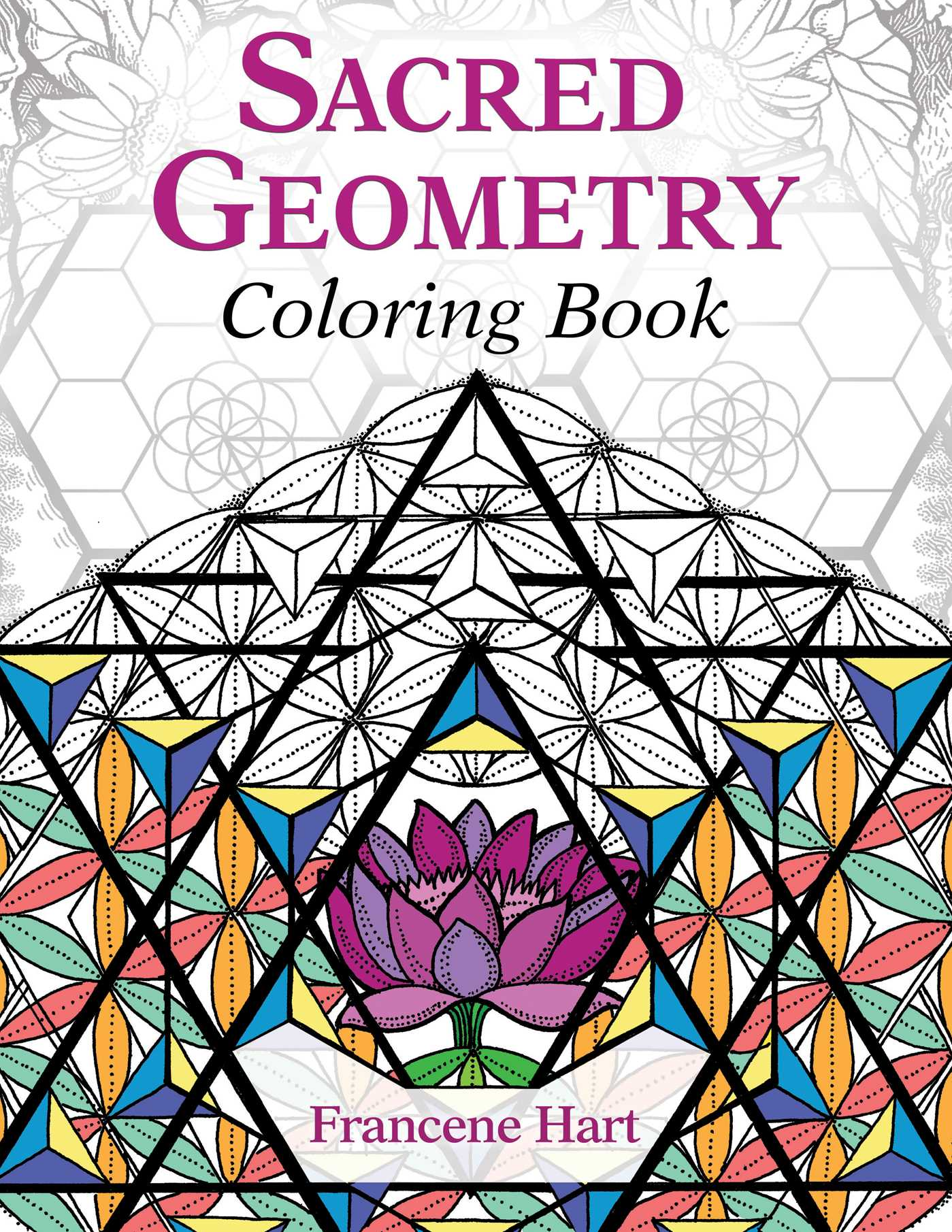 Sacred Geometry Coloring Book | Book by Francene Hart