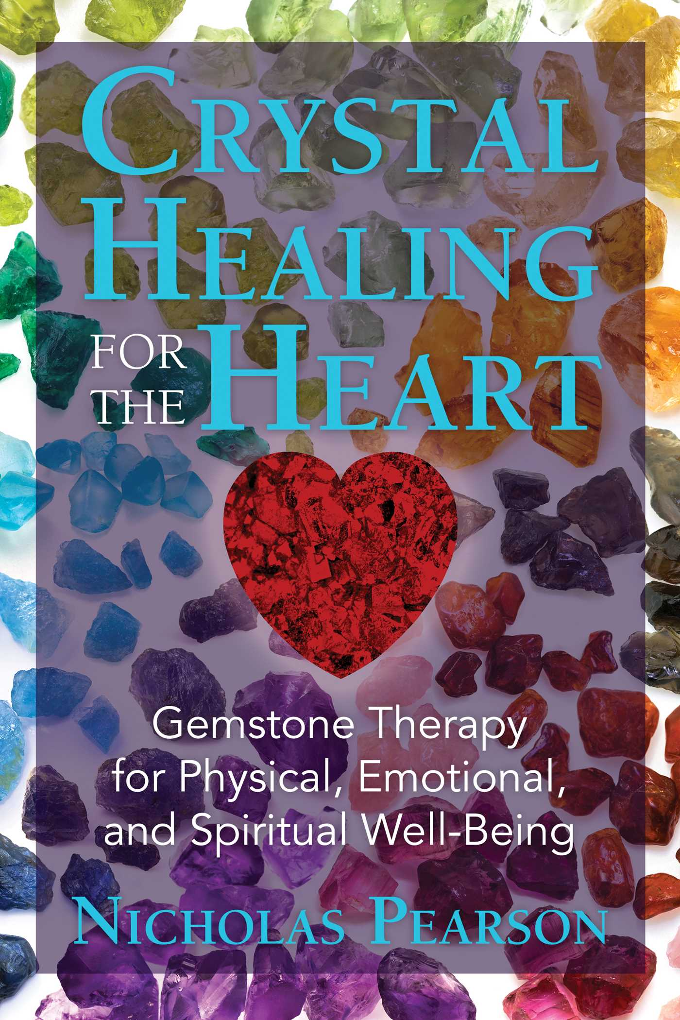 Crystal healing for the heart 9781620556566 hr