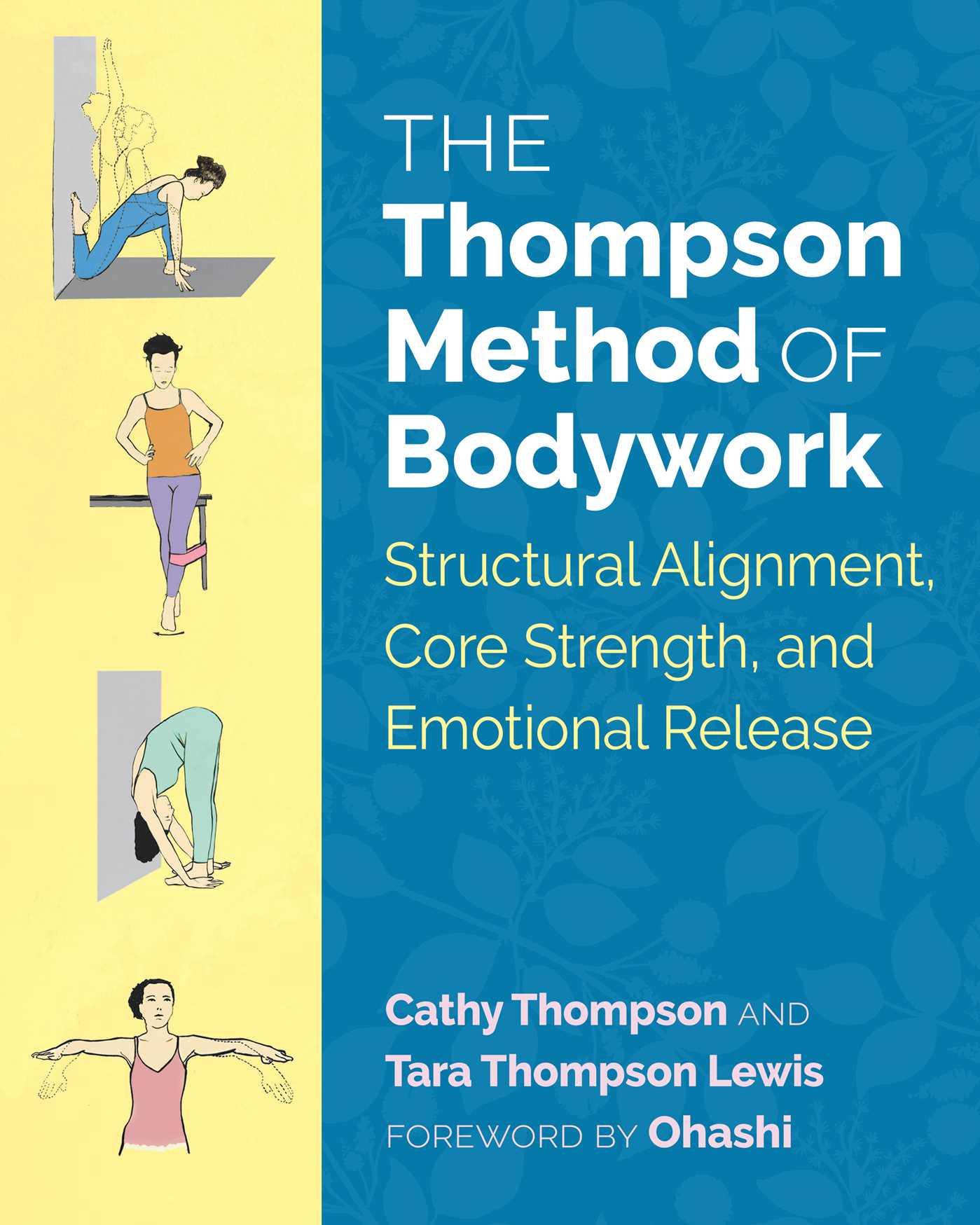 The thompson method of bodywork 9781620556641 hr